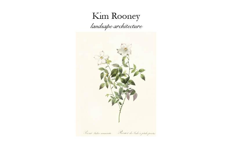 Kim Rooney Landscape Architect