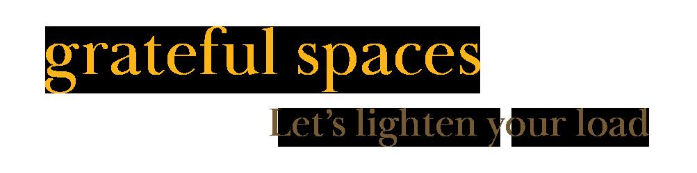 Grateful Spaces