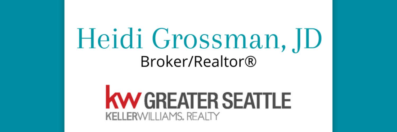 Heidi Grossman, Realtor – Keller Williams Greater Seattle